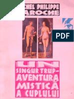 (Michel Philippe Laroche) Un Singur Trup. Aventura Mistica a Cuplului