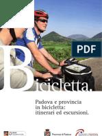 Padova e Provincia. Itinerari Ciclotutistici