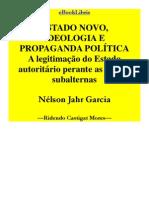 Estado Novo, Ideologia e Propaganda Política