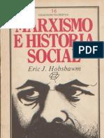 Eric Hobsbawm - Marxismo e Historia Social