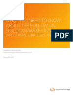 Thomson Reuters - What You Need to Know About the Follow-On Biologics in the Us