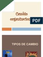 Cambio organizacional! =)! Diapositivas!