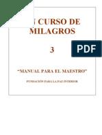 3 Un Curso de Milagros - Manual Para El Maestro