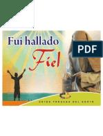 FUI HALLADO FIEL