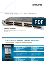 Introducing Recent Cisco7600 Innovations