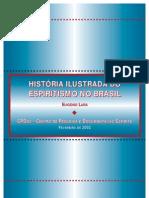 Historia Ilustrada Do Espiritismo No Brasil - 2[1]