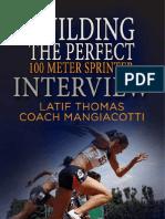 100 Meter Interview