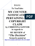 "CHRISTINA SAWYER FILED A ""COPYRIGHT CLAIM"" AGAINST MY YOUTUBE CLIP & I MADE A COUNTER-NOTIFICATION OF FAIR USAGE"