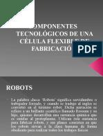 Celulas de Manufactura Robotica