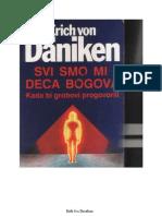 Svi Smo Mi Deca Bogova - Erich Von Danike