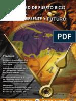 """Conferencia """"UNIVERSIDAD DE PUERTO RICO Y EL CARIBE"""