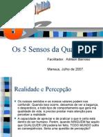 Palestra - 5 Sensos