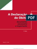 A DECLARAÇÃO DE ÓBITO - DOCUMENTO NECESSÁRIO E IMPORTANTE (2009)