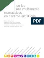 Análisis de las tecnologías multimedia interactivas en centros artísticos