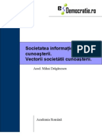 10323205 Mihai Draganescu Societatea Informational A Si a Cunoasterii Vectorii Societatii Cunoasterii