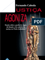 A Justiça Agoniza - Luiz Fernando Cabeda