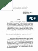 Gil F., Javier (1992) La metodología de investigación mediante grupos de discusión. En revista Enseñanza & Teaching Revista interuniversitaria de didáctica Nº 10-11. Pag 199-214
