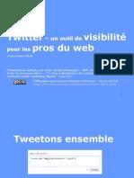 Twitter - Outil de Visibilite Pour Les Pros Du Web