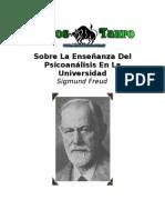 Freud, Sigmund - Sobre La Enseñanza Del Psicoanalisis En La Universidad