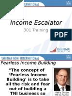 Income Escalator - Residual Income System
