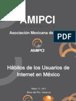 AMIPCI -Hábitos del usuario de internet en México 2011