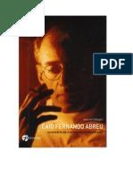 CALLEGARI, Jeanne -  Caio Fernando Abreu  -  inventário de um escritor irremediável