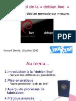 20080718 Debian Live Vincent Stehle