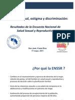 Estigma y discriminación hacia la diversidad Sexual Encuesta de Salud Sexual y reproductiva