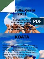 Patrulla Koatá 2011 - GENRALIDADES