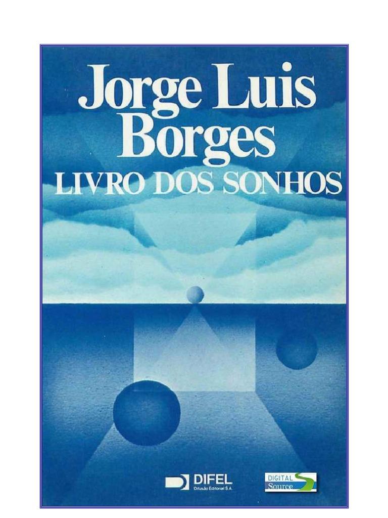 5d8514a284e Jorge Luis Borges - Livro Dos Sonhos
