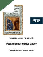 Livro -Testemunha de Jeova Podemos Crer No Que Dizem