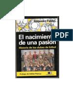 7250608 Alejandro Fabbri El Nacimiento de Una Pasion