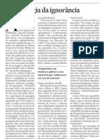 """""""A pedagogia da ignorância"""", editorial Estadão"""
