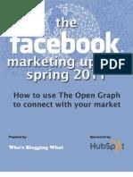 Facebook Marketing Update Spring 2011