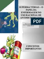 AULA 1 - SUPERBACTÉRIAS - O PAPEL DA ENFERMAGEM