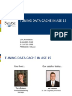 Tuning Data Cache in ASE15