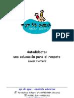 Autodidacta una educación para el respeto