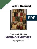 If World's Doomed, I'm Grateful for My Mormon Mother