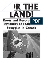 For the Land Roots and Revolutionary Dynamics of Indigenous Struggles in Canada