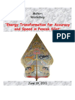 "Dody Firmanda 2011 - Workshop PS2:""Energy Transformation for Accuracy and Speed in Pencak Silat"""