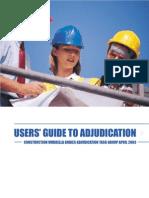 USERS' GUIDE TO ADJUDICATION