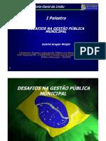 1a.Palestra_-_Desafios_na_Gestao_Publica_Municipal_CGU