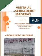 VISITA AL ASERRADERO MADERAS
