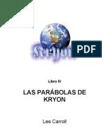 Kryon 4 Las Parabolas de Kryon