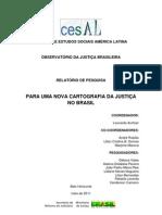 Relatório Para uma Nova Cartografia da Justiça no Brasil