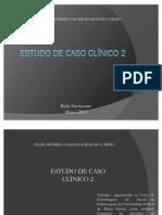 ESTUDO DE CASO CLÍNICO2