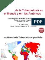 Situacion TB Mundial y Americas