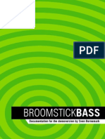Broomstick Bass Demo Manual
