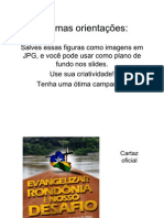 Campanha de Missões Estaduais 2011-DEVAM-RONDÔNIA