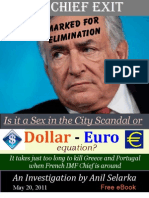 IMF Chief Exit - Is it a Sex Scandal or Dollar-Euro Equation?